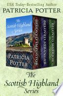 The Scottish Highland Series