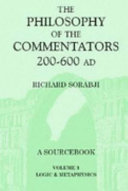 The Philosophy of the Commentators  200 600 AD  Logic and metaphysics