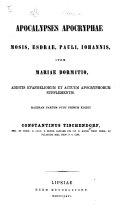 Apocalypses apocryphae Mosis  Esdrae  Pauli  Iohannis  item Mariae dormitio  additis evangeliorum et actuum apocryphorum supplementis  Maximam partem nunc primum edidit C  Tischendorf