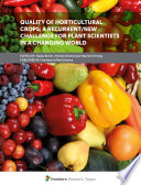 Quality of Horticultural Crops: A Recurrent/New Challenge for Plant Scientists in a Changing World