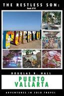 The Restless Son: Puerto Vallarta