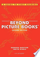 Beyond Picture Books  : A Guide to First Readers