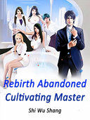 Pdf Rebirth: Abandoned Cultivating Master Telecharger