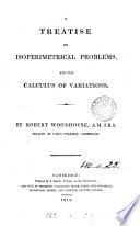 A Treatise on Isoperimetrical Problems and the Calculus of Variations Book
