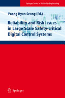 Reliability and Risk Issues in Large Scale Safety-critical Digital Control Systems