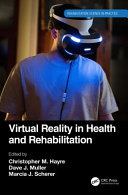 Virtual Reality In Health And Rehabilitation Book PDF