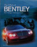 The DNA of Bentley