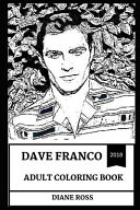 Dave Franco Adult Coloring Book