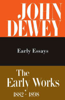 The Early Works  1882 1898  1895 1898  Early essays