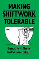 Making Shiftwork Tolerable
