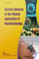 Current Advances in the Medical Application of Nanotechnology Book
