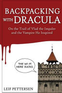 Backpacking With Dracula