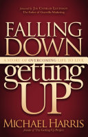 Falling Down Getting Up