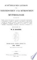 Ausführliches Lexicon der griechischen und römischen Mythologie