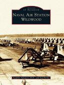 Naval Air Station Wildwood Book
