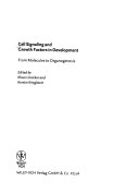 Cell Signaling And Growth Factors In Development Book PDF
