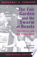 The Fair Garden And The Swarm Of Beasts Book