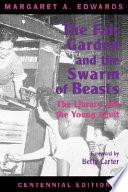 The Fair Garden and the Swarm of Beasts, Centennial Edition