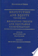 Restitution and Equity: Resulting trusts and equitable compensation  , Volume 1