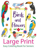 LARGE PRINT Easy Coloring Book For Seniors