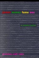Power Money Fame Sex