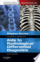 Chapman   Nakielny s Aids to Radiological Differential Diagnosis E Book