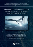 Reliability Based Analysis and Design of Structures and Infrastructure Book