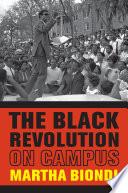 The Black Revolution on Campus