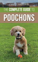 The Complete Guide to Poochons
