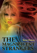 The Magnificent Strangers