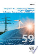 Progress in the Areas of Energy Efficiency and Renewable Energy in Selected Countries of the UNECE Region Book
