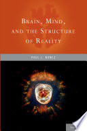 Brain  Mind  and the Structure of Reality Book