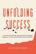 Unfolding Success Pdf/ePub eBook