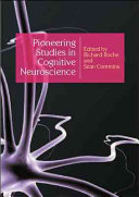Pioneering Studies in Cognitive Neuroscience Book