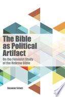 The Bible as Political Artifact