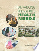 Advancing the Nation's Health Needs