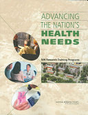Advancing the Nation s Health Needs