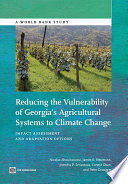Reducing the Vulnerability of Georgia s Agricultural Systems to Climate Change