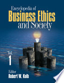"""Encyclopedia of Business Ethics and Society"" by Robert W. Kolb"