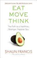 Eat, Move, Think [Pdf/ePub] eBook