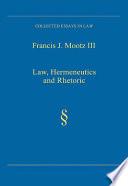 Law  Hermeneutics and Rhetoric