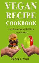 Vegan Recipe Cookbook