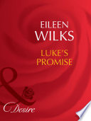Luke s Promise  Mills   Boon Desire   Tall  Dark   and Married   Book 2