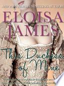 This Duchess of Mine
