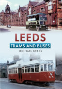 Leeds Trams and Buses