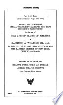 Trial Proceedings  trial Transcript Excerpts and Tape Recording Transcripts  in the Case of the United States of America V  Harrison A  Williams  Jr   Et Al  in the United States District Court for the Eastern District of New York  Crim No  80 CR 00575