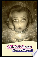 A Little Princess By Frances Hodgson Burnett (Children's Literature, Bed Time Story)