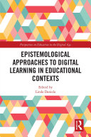 Epistemological Approaches to Digital Learning in Educational Contexts