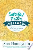 Social Media Wellness