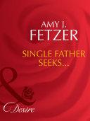 Single Father Seeks     Mills   Boon Desire   Wife  Inc   Book 3